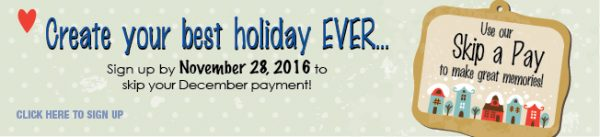 holiday skip a pay web graphic showing gift tag on dotted green background; headline: create your best holiday ever
