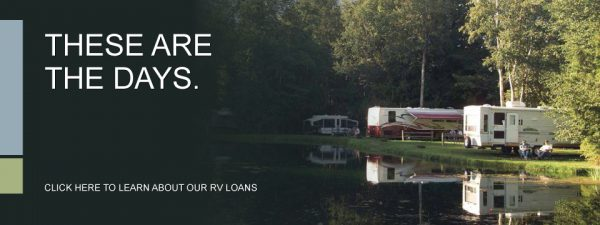rv loan web graphic showing rvs at the edge of a lake; headline: these are the days