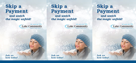 holiday skip a pay tent card showing woman blowing snowflakes; headline: watch the magic unfold
