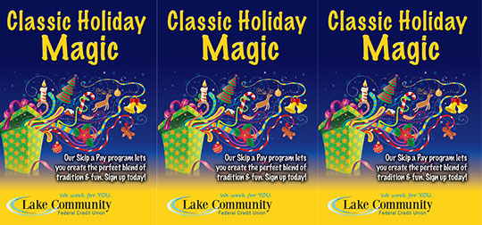 holiday skip a pay tent card showing illustration of holiday icons coming out of gift; headline: classic holiday magic