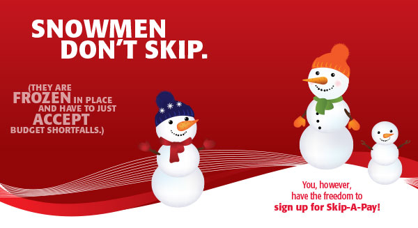 skip a pay postcard - snowmen